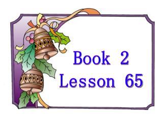 Book 2 Lesson 65