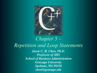 Chapter 5    Repetition and Loop Statements