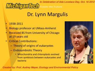 Dr. Lynn  Margulis