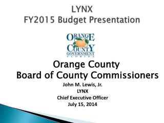 LYNX  FY2015 Budget Presentation