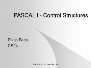 PASCAL I - Control Structures