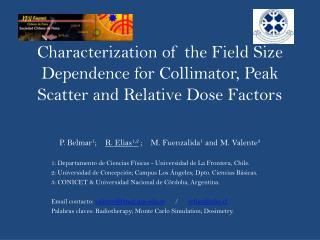 P. Belmar 1 ;     R. Elias 1,2 ;    M. Fuenzalida 1  and M. Valente 3