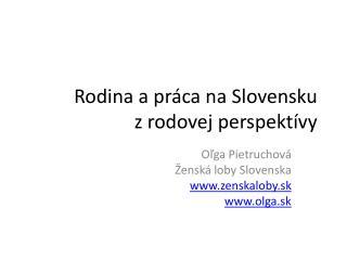 Rodina a práca na Slovensku z rodovej perspektívy