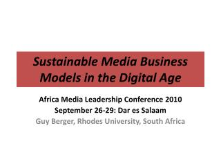 Sustainable Media Business Models in the Digital Age