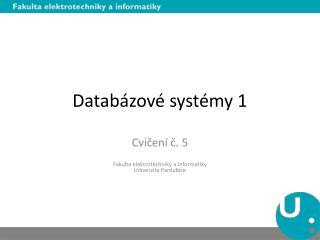 Databázové systémy 1