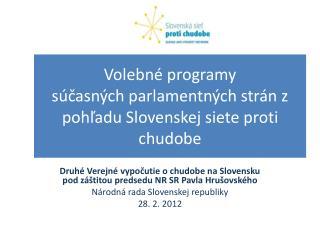 Volebn� programy  s�?asn�ch parlamentn�ch str�n z poh?adu Slovenskej siete proti chudobe