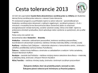 Cesta tolerancie 2013