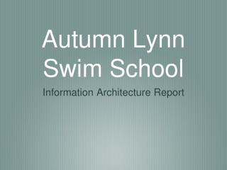 Autumn Lynn Swim School