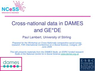 Cross-national data in DAMES and GE*DE