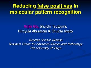 Reducing  false positives  in  molecular pattern recognition