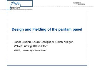 Design and Fielding of the pairfam panel