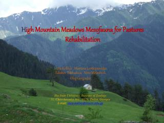 H igh Mountain Meadows Mesofauna for Pastures Rehabilitation