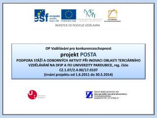 OP Vzdělávání pro konkurenceschopnost  projekt POSTA