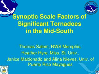 Synoptic Scale Factors of Significant Tornadoes  in the Mid-South