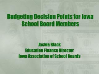 Budgeting Decision Points for Iowa School Board Members