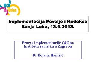 Implementacija Povelje i Kodeksa Banja Luka, 13.6.2013.