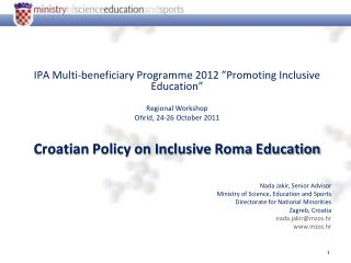 "IPA Multi-beneficiary Programme 2012 ""Promoting Inclusive Education"" Regional Workshop"