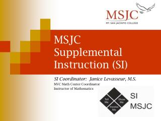 MSJC Supplemental Instruction (SI)