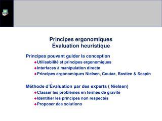 Principes ergonomiques  valuation heuristique