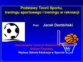 Podstawy Teorii Sportu,  treningu sportowego i treningu w rekreacji