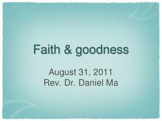 Faith & goodness