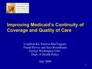 Improving Medicaid s Continuity of Coverage and Quality of Care