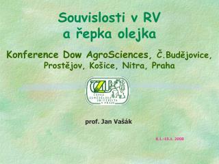 prof.  Jan Vašák 8.1.-15.1. 2008