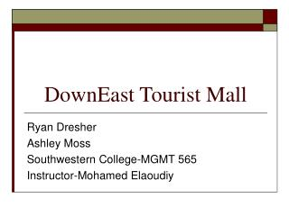 DownEast Tourist Mall