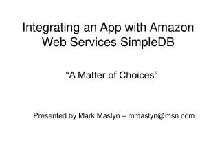 Integrating an App with Amazon Web Services�SimpleDB