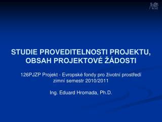 FINANČNÍ ANALÝZA ● Hodnocení finanční efektivity projektu - NPV