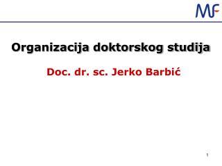 Organizacija doktorskog studija