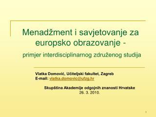 Menadžment i savjetovanje za europsko obrazovanje -  primjer interdisciplinarnog združenog studija