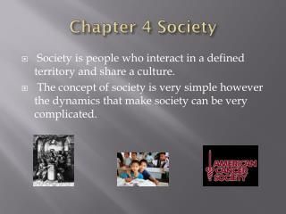 Chapter 4 Society