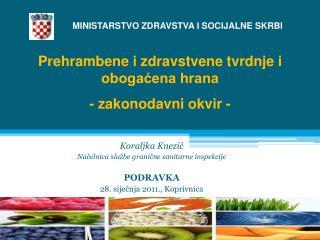 Koraljka Knezić Načelnica službe granične sanitarne inspekcije PODRAVKA