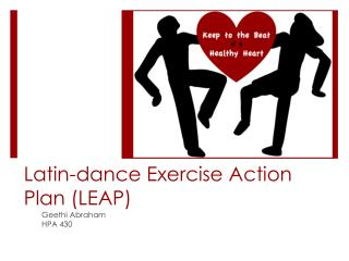Latin-dance Exercise Action Plan (LEAP)