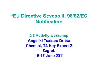 """EU Directive Seveso II, 96/82/EC Notification"