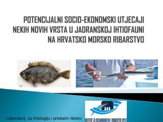 Laboratorij  za ihtiologiju i priobalni ribolov
