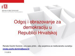 Odgoj i obrazovanje za  demokraciju u Republici Hrvatskoj