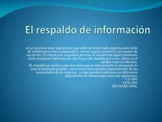 El respaldo de información