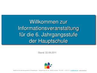 Willkommen zur  Informationsveranstaltung  für die 6. Jahrgangsstufe der Hauptschule