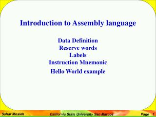 Introduction to Assembly language Data Definition Reserve words Labels Instruction Mnemonic