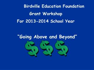 Birdville Education Foundation Grant Workshop For 2013-2014 School Year