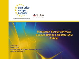 Enterprise Europe Network- Eiropas Biznesa atbalsta t?kls Latvij?