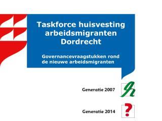 Taskforce huisvesting arbeidsmigranten Dordrecht