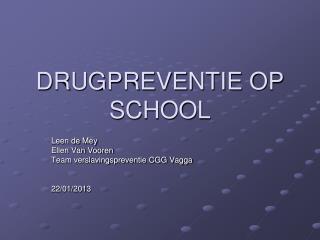 DRUGPREVENTIE OP SCHOOL
