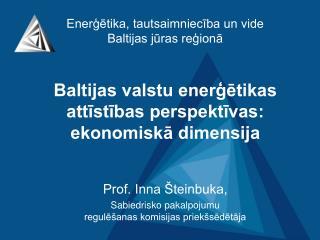 Enerģētika, tautsaimniecība un vide Baltijas jūras reģionā
