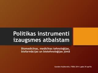 Politikas instrumenti izaugsmes atbalstam