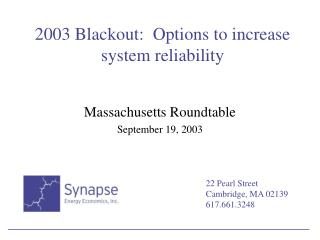 2003 Blackout:  Options to increase system reliability