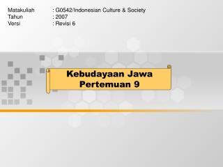 Kebudayaan Jawa Pertemuan 9