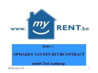 demo 1 :  OPMAKEN VAN EEN HUURCONTRACT model Test Aankoop